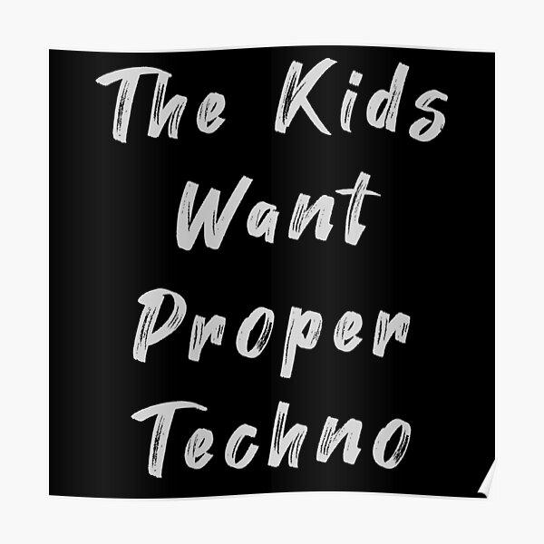Charlotte De Witte Les enfants veulent de la bonne techno pour les techno raves Poster