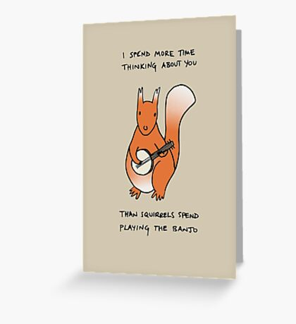 Squirrels Play The Banjo For Your Love Greeting Card