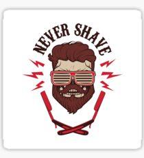 never shave Sticker