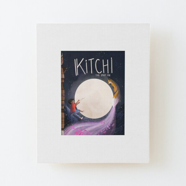 Kitchi: The Spirit Fox - Front Cover Wood Mounted Print