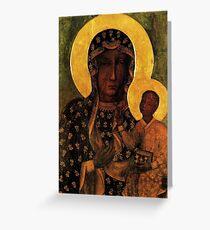 Black Madonna of Czestochowa Poland, Our Lady of Czestochowa, Madonna and Child, Virgin Mary Greeting Card