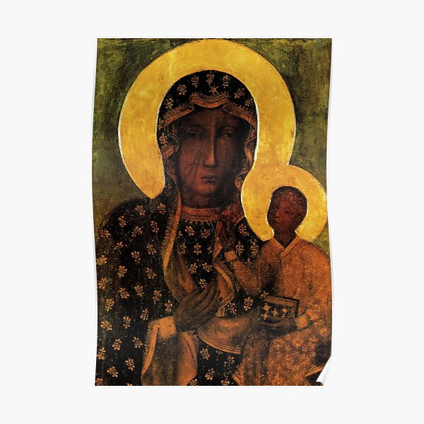 Black Madonna of Czestochowa Poland, Our Lady of Czestochowa, Madonna and Child, Virgin Mary Poster
