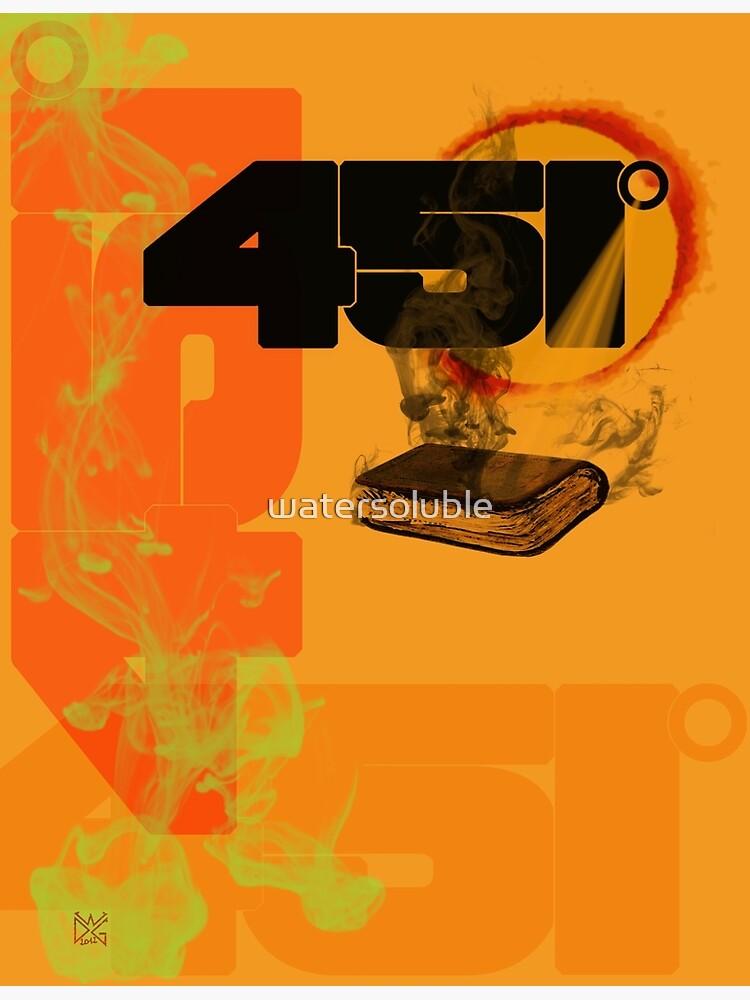 farenheit 451 by watersoluble