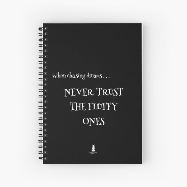 Never Trust The Fluffy Ones - black Spiral Notebook