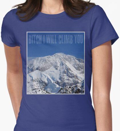Funny Music Lyrics- Bitch I Will Climb You T-Shirt