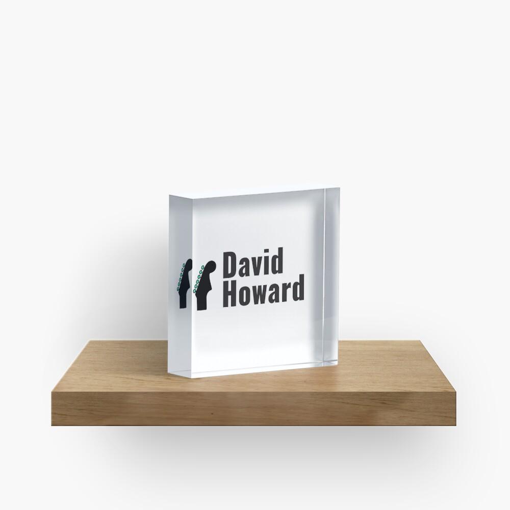 David Howard Logo Wear! Acrylic Block