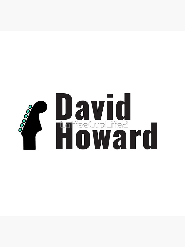 David Howard Logo Wear! by CoffeeCupLife2