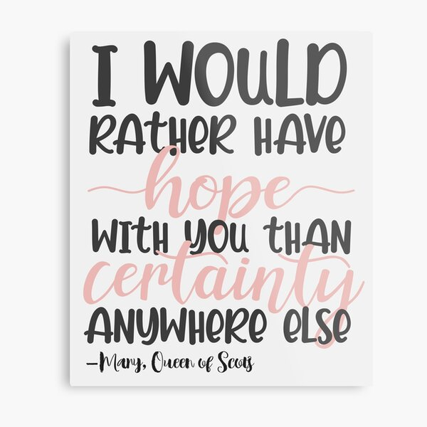 Frary Quote Metal Print