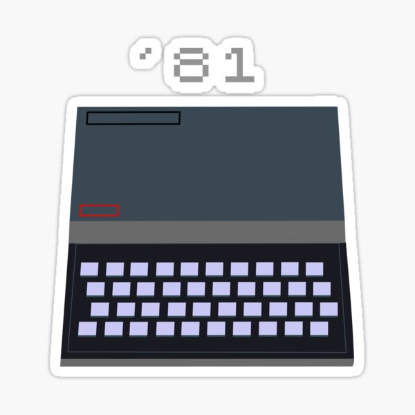 Sinclair ZX81 - It grows with you Sticker