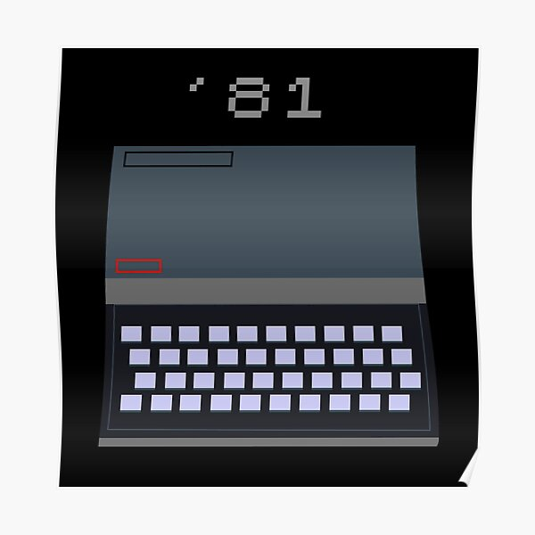 Sinclair ZX81 - It grows with you Poster