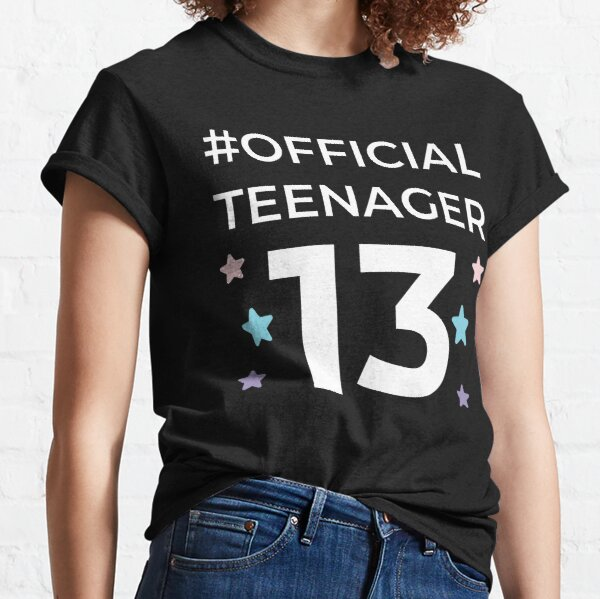 Official teenager 13th New 2020 Birthday teen Quote Classic T-Shirt