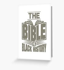 The Bible is Black History | Hebrew Israelite Clothing Greeting Card