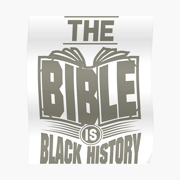 The Bible is Black History | Hebrew Israelite Clothing Poster