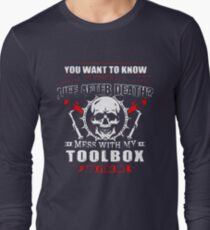 Welder Mess With My Toolbox Long Sleeve T-Shirt