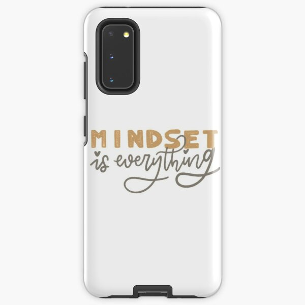 mindset is everything Samsung Galaxy Tough Case
