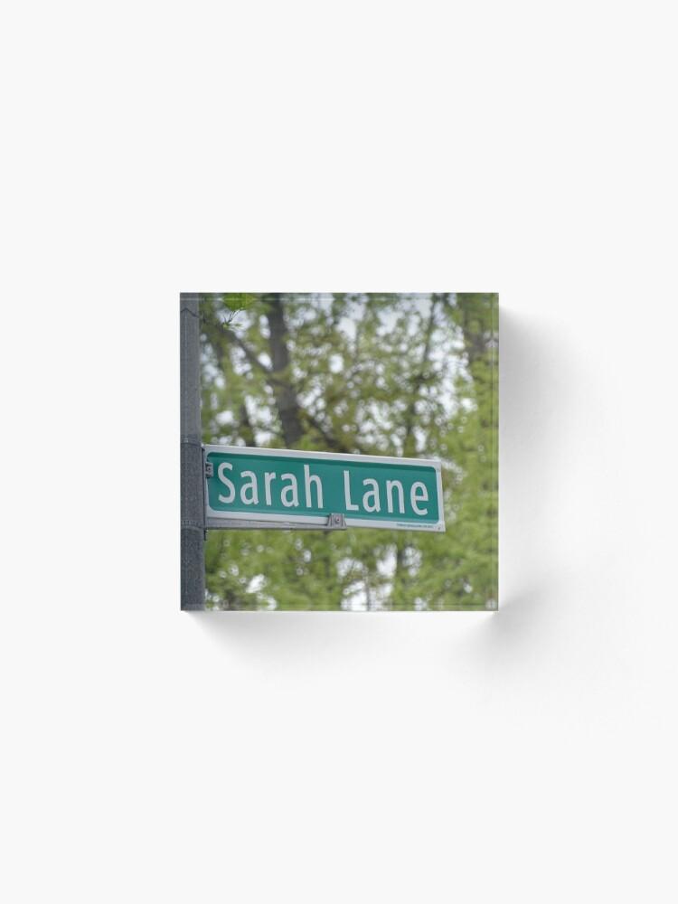 Alternate view of Sarah Lane, Sarah, Sarah mask, Sarah mug, Sarah magnet, Sarah sticker,  Acrylic Block