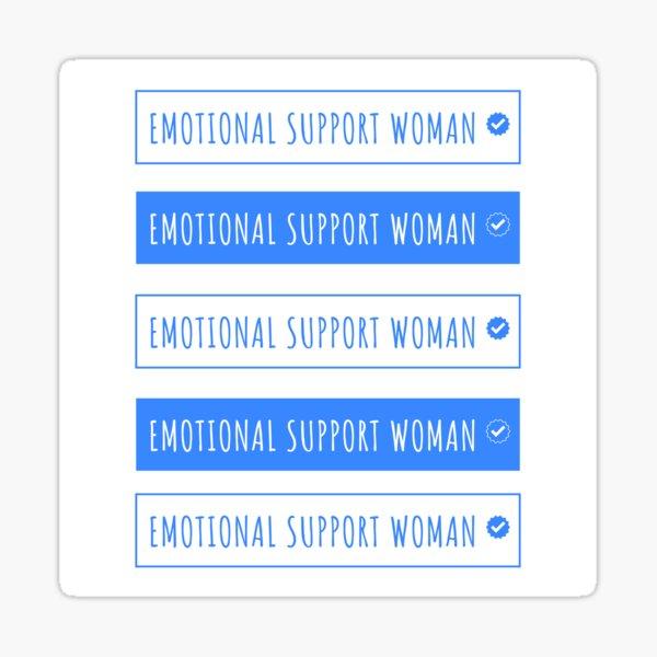 emotional support woman Sticker