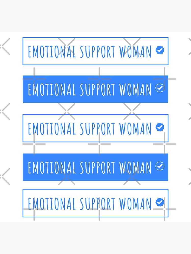 Emotional support woman funny by a-golden-spiral