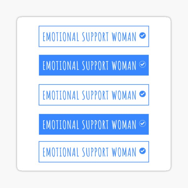 Emotional support woman funny Sticker