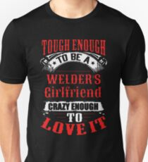 696f9bea2c16d Tough Enough To Be A Welder's Girlfriend Slim Fit T-Shirt
