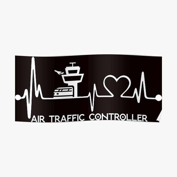 Heartbeat Air Traffic Controller Poster