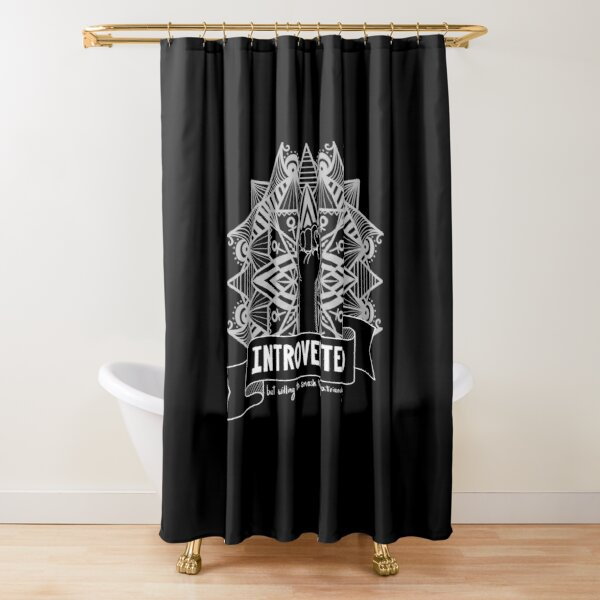 Introverted, but willing to smash the patriarchy. (Light Ink) Shower Curtain