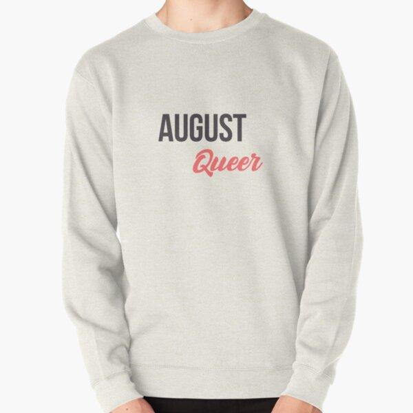 Geburtstagsnachricht geboren im August Queer Gay Pullover