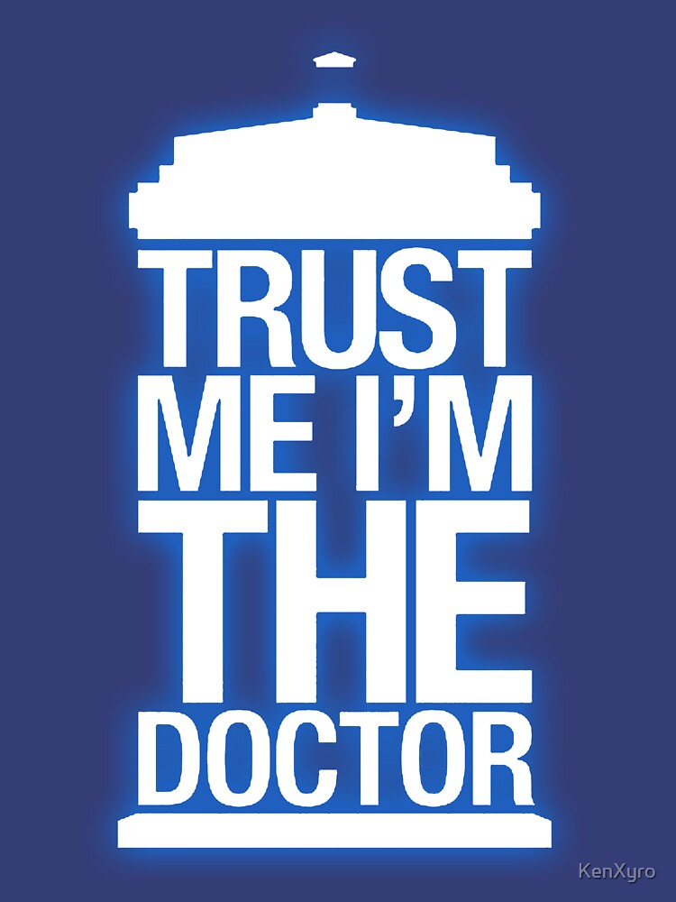 Trust Me , I'm The Doctor | Unisex T-Shirt