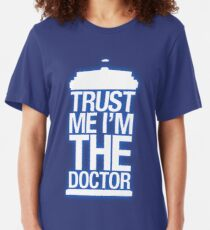 Trust Me , I'm The Doctor Slim Fit T-Shirt