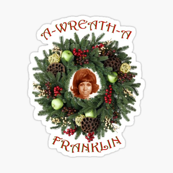 A-WREATH-A, The Queen of Soul at Christmas Sticker