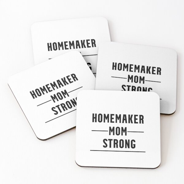 Funny Gifts For Homemakers Coasters (Set of 4)