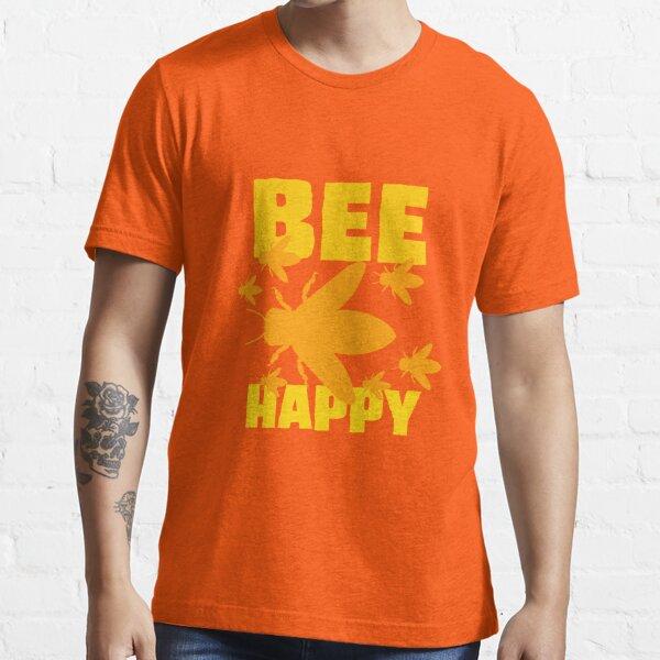 Make Honey - Bee Happy Essential T-Shirt