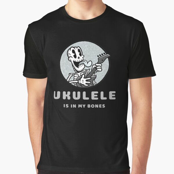Ukulele Is In My Bones Graphic T-Shirt