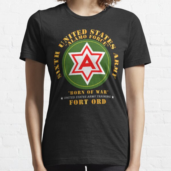Army - 6th United States Army - Fort Ord Essential T-Shirt
