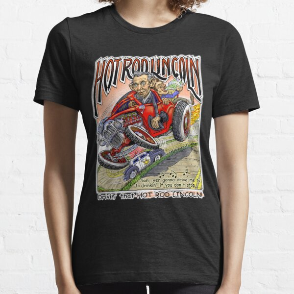 Hot Rod Lincoln  Essential T-Shirt