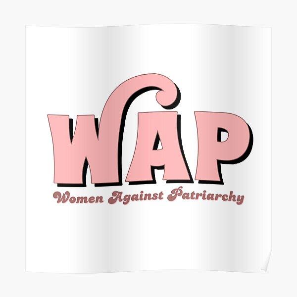 WAP X Women Against Patriarchy Poster