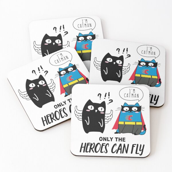 """Only the heroes can fly """"i'm Catman"""" Coasters (Set of 4)"""