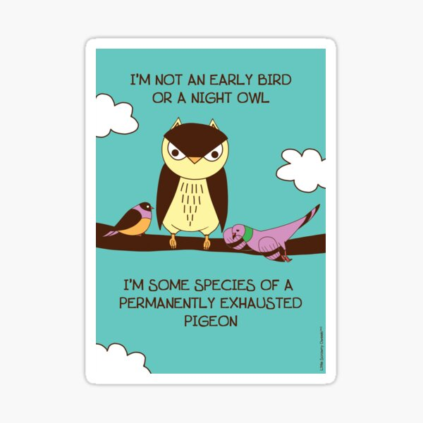 Permanently Exhausted Pigeon Sticker