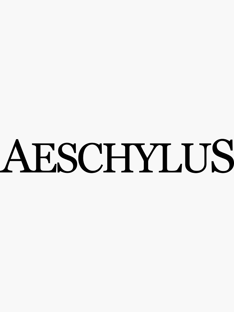 Aeschylus Author Text Quote by RomansIceniens