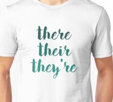 there their they're grammar police tee Unisex T-Shirt