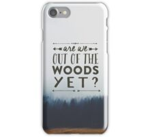 out of the woods taylor swift iPhone Case/Skin