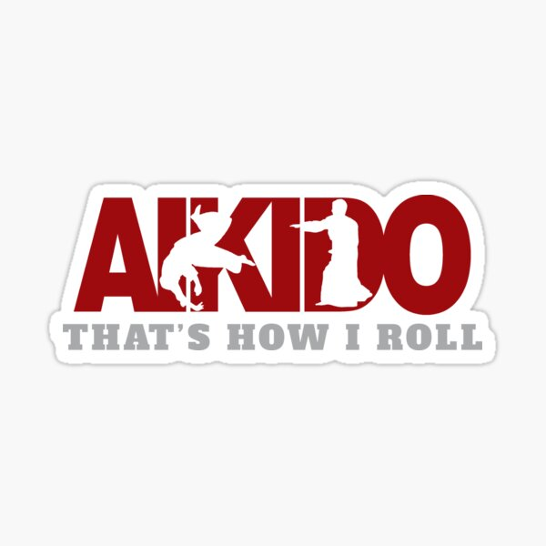 Aikido That's How I Roll Sticker