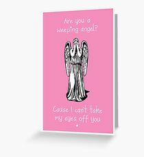 Are You a Weeping Angel? Greeting Card