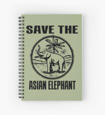 SAVE THE ASIAN ELEPHANT Spiral Notebook