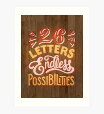 26 Letters Endless Possibilities Art Print