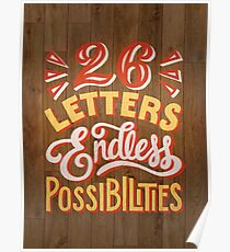 26 Letters Endless Possibilities Poster