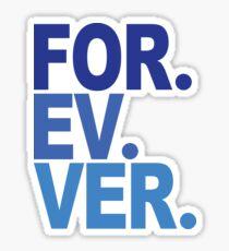 Forever. For-ev-ver. Sandlot Design Sticker
