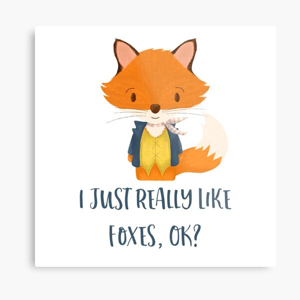 I Just Really Like Foxes Ok | Cute Fox Gift For Her Metal Print