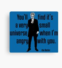 It's a very small universe Canvas Print