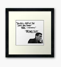 Michael Scott's Inspirational Quote (White) Framed Print